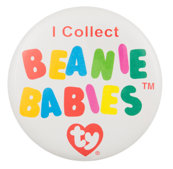I Collect Beanie Babies Club Button Museum