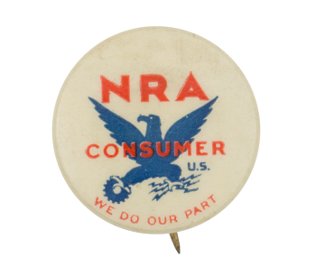 NRA Consumer We Do Our Part Club Button Museum