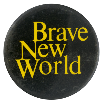 Brave New World Entertainment Button Museum