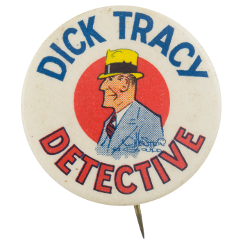 Dick Tracy Detective Entertainment Button Museum