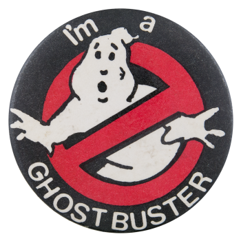 I'm a Ghostbuster Entertainment Button Museum