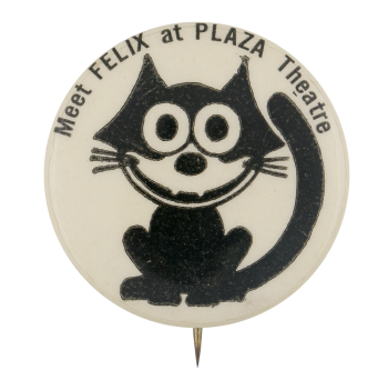 Meet Felix at the Plaza Theatre Entertainment Button Museum