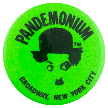 Pandemonium Green Advertising Button Museum