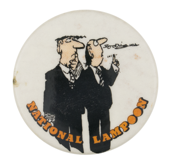 Two Men National Lampoon Entertainment Button Museum