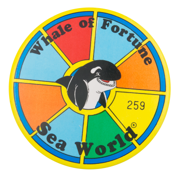 Whale of Fortune Entertainment Button Museum