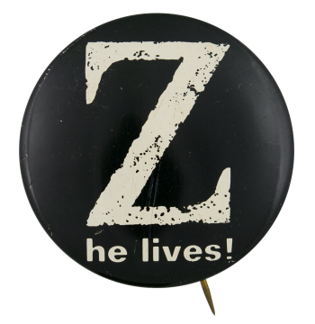 Z He Lives! Entertainment Button Museum