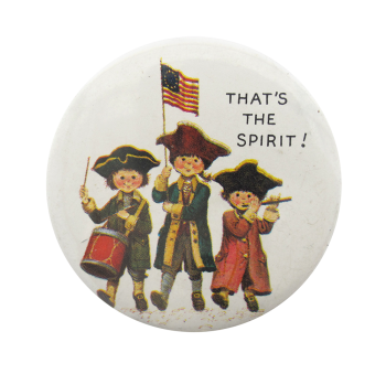 That's the Spirit 1976 Events Button Museum
