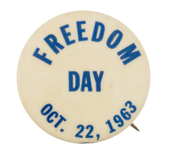 Freedom Day Event Button Museum