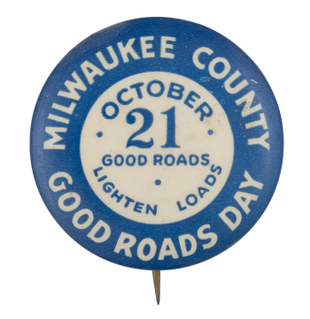 Good Roads Day Event Button Museum
