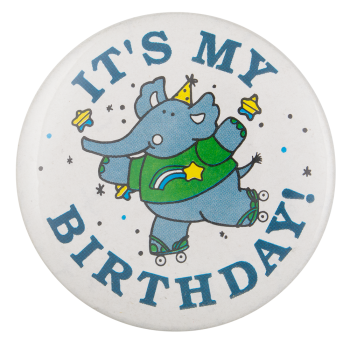It's My Birthday Event Button Museum