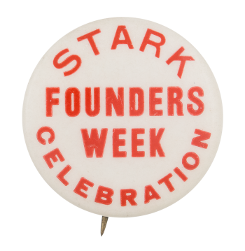Stark Founders Week Celebration Event Button Museum