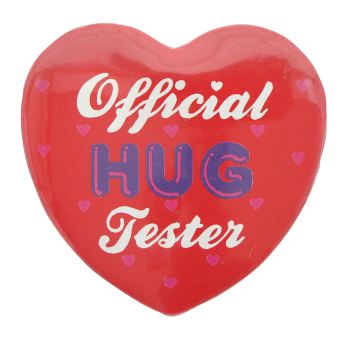 Official Hug Tester  I heart Button Museum
