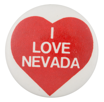 I Love Nevada I ♥ Buttons Button Museum