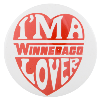I'm a Winnebago Lover I ♥ Buttons Button Museum