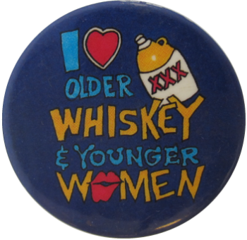 I Heart Older Whiskey And Younger Women, Humorous, Button Museum
