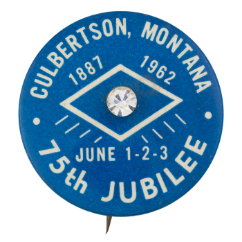 Culbertson, Montana 75th Jubilee Innovative Button Museum