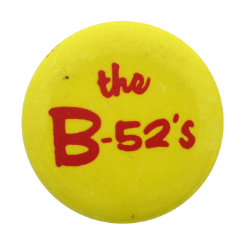The B-52's Music Button Museum