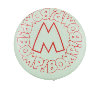 Bomp! M Music Button Museum