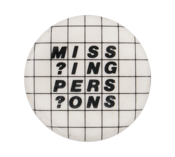 Missing Persons Music Button Museum