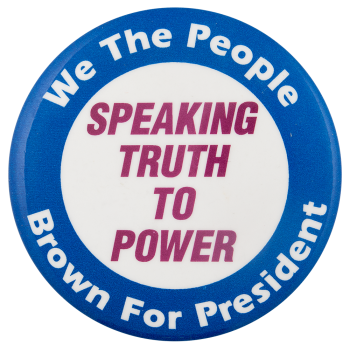 Brown For President Political Button Museum