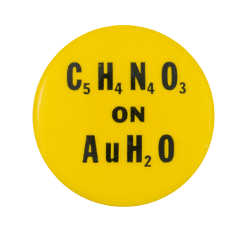 C5H4N4O3 on AuH2O Political Button Museum