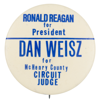 Dan Weisz for McHenry County  Political Button Museum