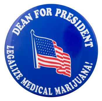Dean for President Political Button Museum
