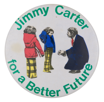 For a Better Future Political Button Museum