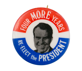 Four More Years Political Button Museum