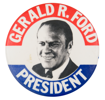 Gerald R. Ford Political Button Museum