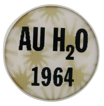 Goldwater AU H2O Political Button Museum