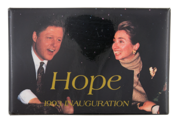 Clinton Hope 1993 Inauguration Political Button Museum