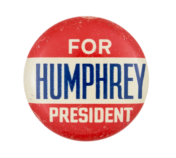Humphrey for President Red Political Button Museum