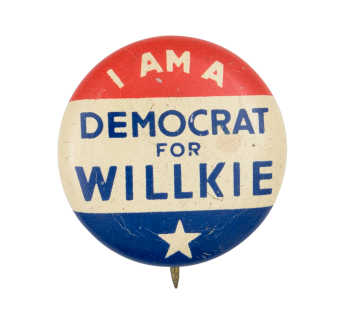 I am a Democrat for Willkie Star Political Button Museum