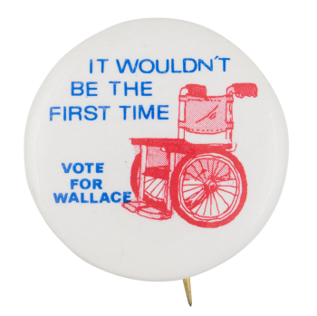 It Wouldn't Be the First Time Political Button Museum