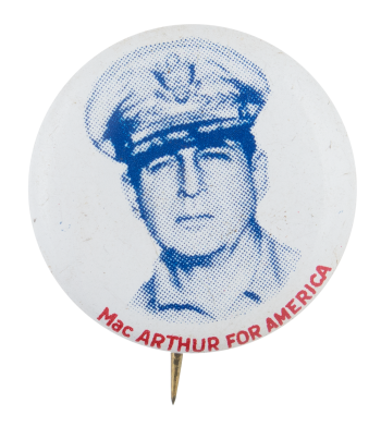 Macarthur For America Political Button Museum
