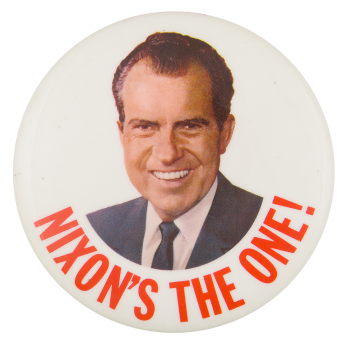 Nixon's the One Portrait Political Button Museum