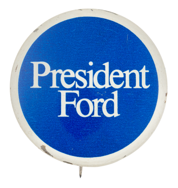 President Ford Political Button Museum