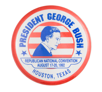 President George Bush 1992 Event Button Museum