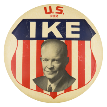 U.S. for Ike Political Button Museum