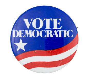 Vote Democratic Flag Political Button Museum