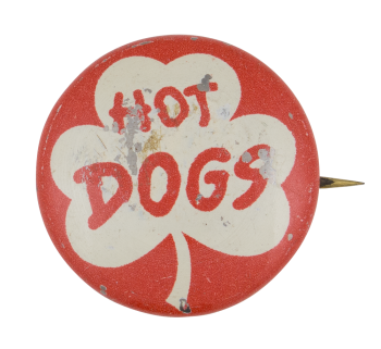 Hot Dogs Social Lubricator Button Museum