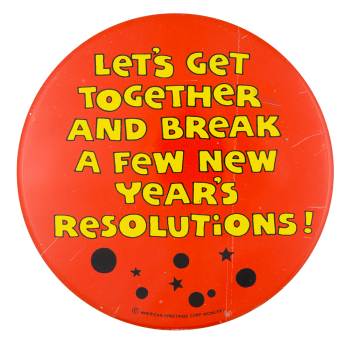 Let's Get Together Social Lubricators Button Museum