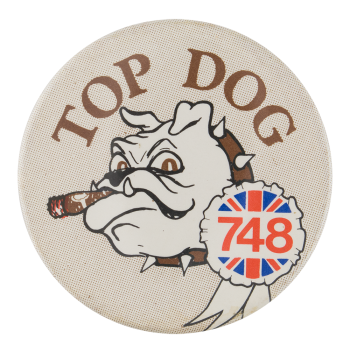 Top Dog Social Lubricators Button Museum