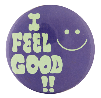 I Feel Good Smileys Button Museum
