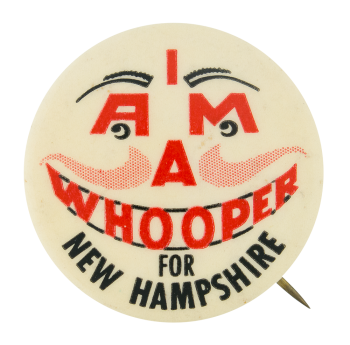 Whooper for New Hampshire Smileys Button Museum