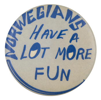 Norwegians Have A Lot More Fun Smiley Button Museum