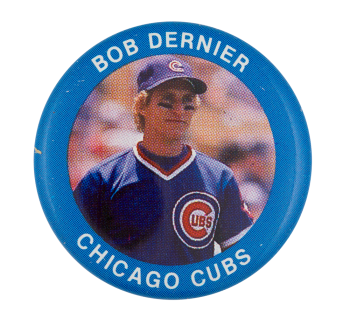 Bob Dernier Chicago Cubs Sports Button Museum