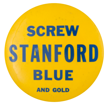 Screw Stanford Sports Button Museum