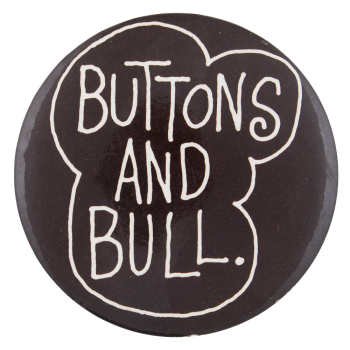 Buttons and Bull Self Referential Button Museum